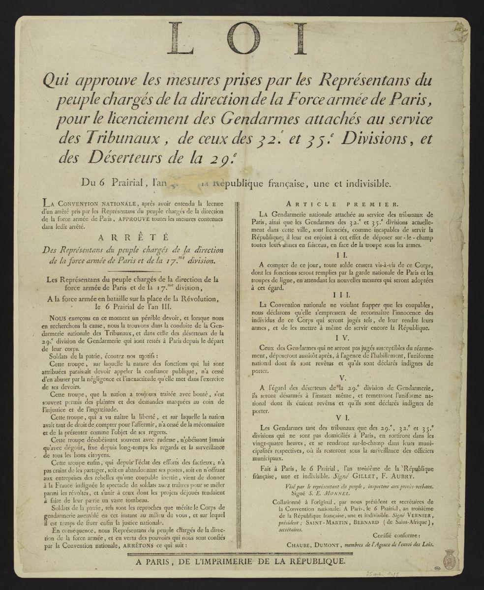 Loi qui approuve les mesures prises par les Représentants du peuple chargés de la direction de la Force armée de Paris, pour le licenciements des Gendarmes attachés au service des Tribunaux de ceux des 32e et 35e divisions et des Déserteurs de la 29e, le 6 Prairial, l'an 3 Estampe