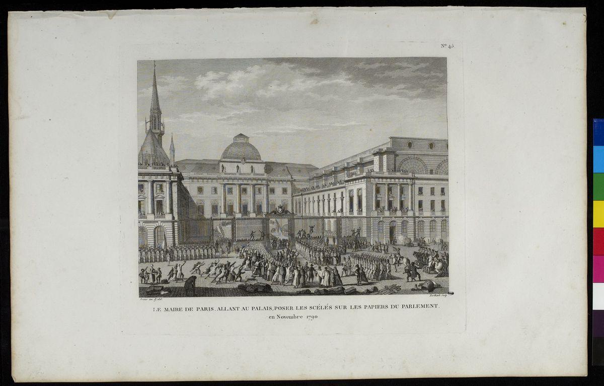Le maire de Paris, allant au Palais, poser les scéllés sur les papiers du Parlement, novembre 1790 Arts graphiques