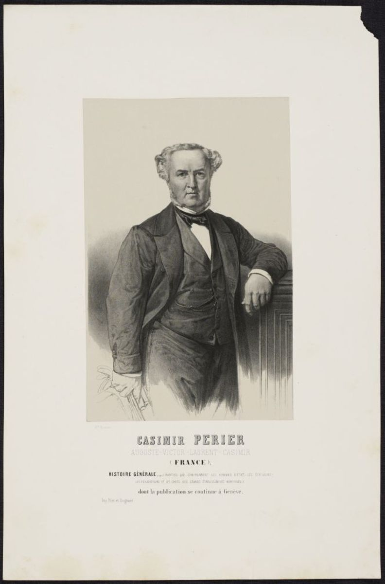 Auguste Casimir-Perier. Extrait de l'histoire Générale de la partie qui comprend les Hommes d'Etat existants ou morts dans le siècle Estampe