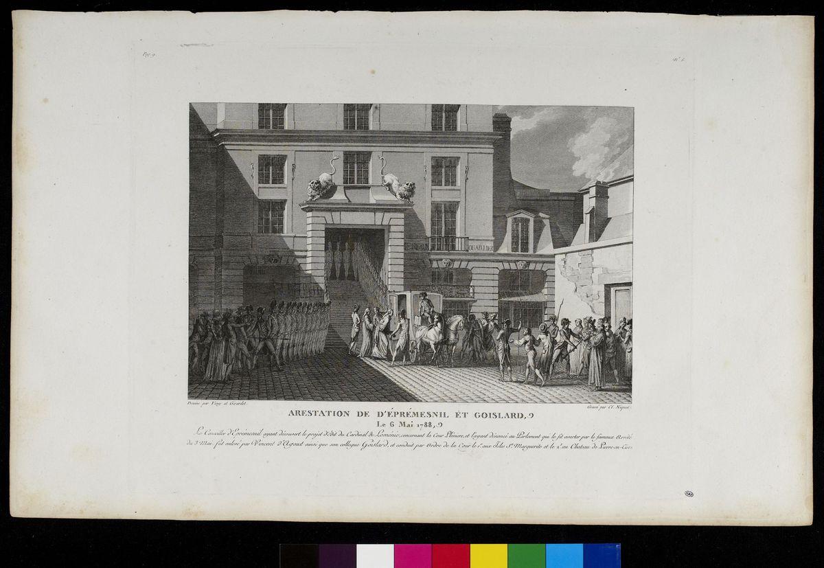 Arrestation de D'Eprémésnil et Goislard, Conseillers au Parlement de Paris, Le 6 mai 1788 Arts graphiques