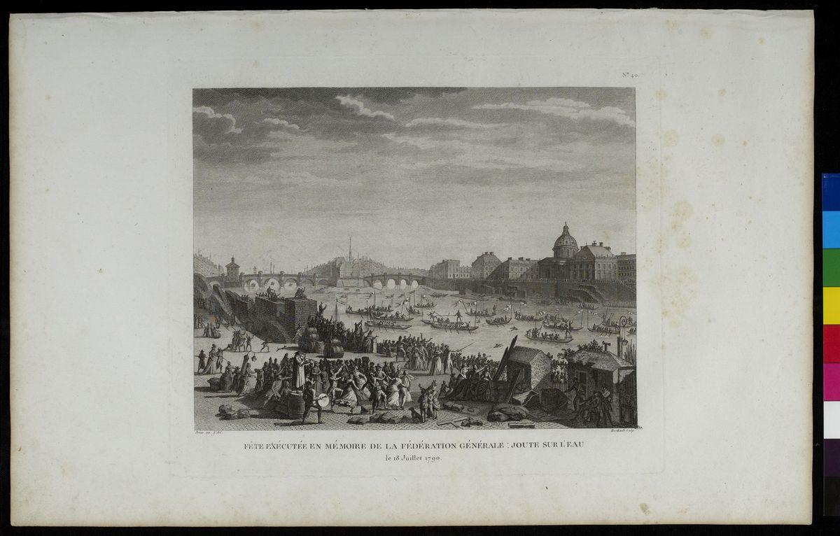 Fête exécutée en mémoire de la Fédération Générale : Joute sur l'eau, 18 juillet 1789 Arts graphiques
