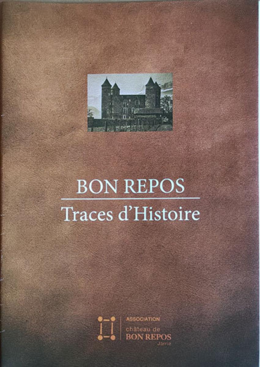 Bon Repos traces d'histoire Film documentaire ; Film de fiction