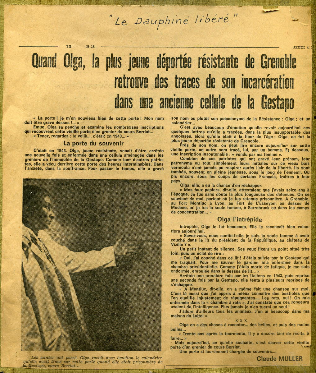 Quand Olga, la plus jeune déportée résistante de Grenoble retrouve des traces de son incarcération dans une ancienne cellule de la Gestapo. Périodique 4 juillet 1974