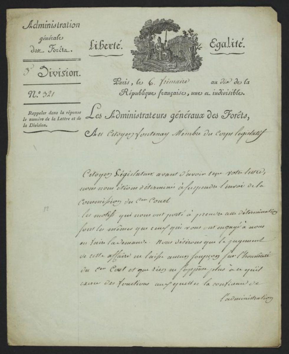 Lettre envoyée par les Administrateurs généraux des Forêts au citoyen Fontenay membre du corps législatif le 6 frimaire an 10 Estampe