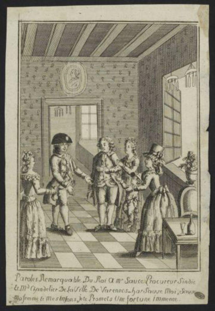 """Paroles remarquables du Roi à Mr.Sauce, procureur Sindic et Mr.Chandelier de la ville de Varennes : """"Sauve moi, sauve ma femme et mes enfants, je te promets une fortune immense"""" Estampe"""
